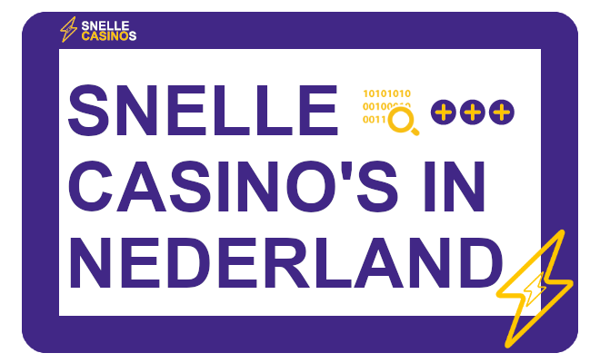 snelle casinos in nederland