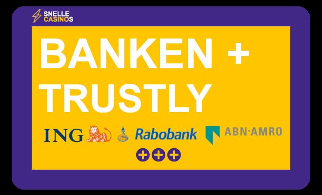 welke banken werkt trustly