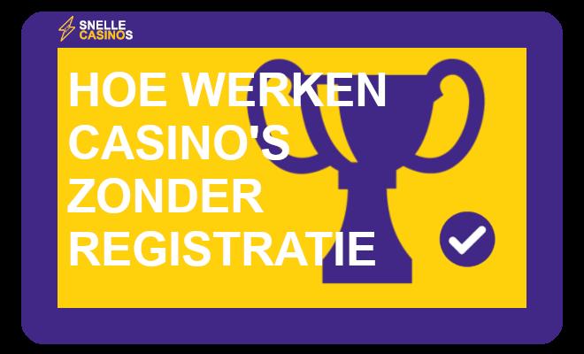 hoe werken casino's zonder registratie