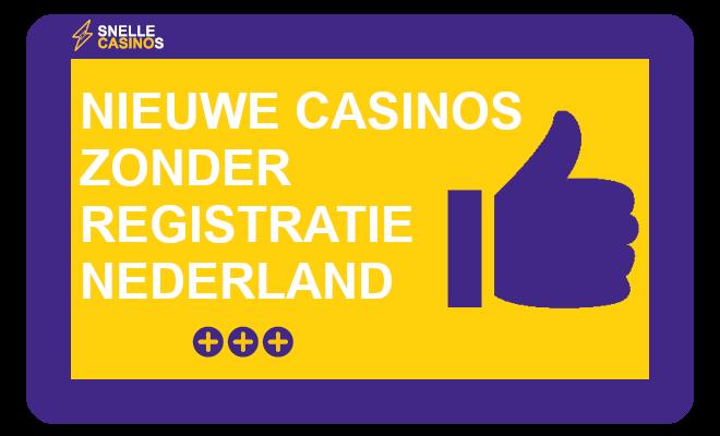 nieuwe casinos zonder registratie Nederland