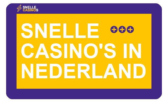 snelle casinos nederland