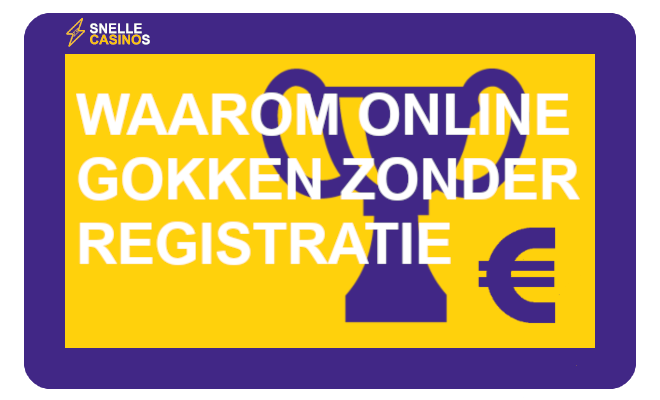 waarom online gokken zonder registratie