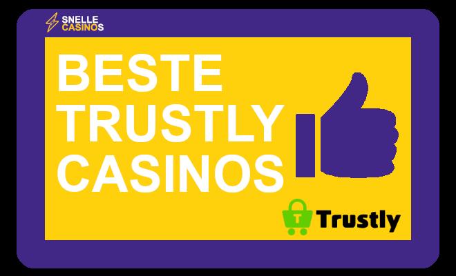 Beste trustly casinos Nederland