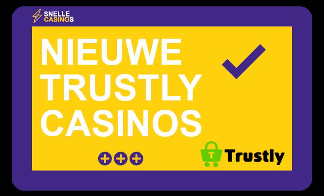 Nieuwe trustly casinos